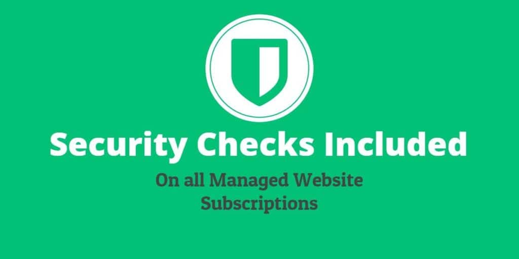 Security Checks Included on all Managed Website Plans